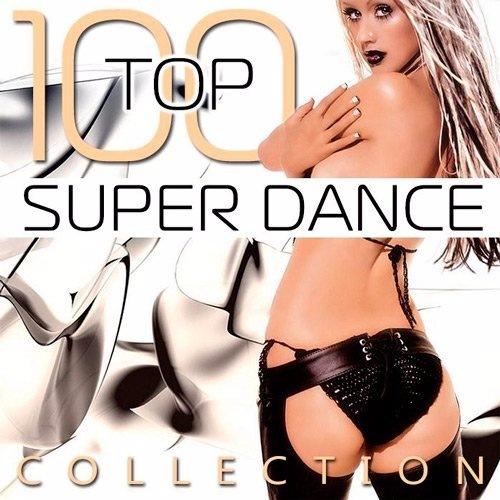 VA - Top 100 Super Dance Collection (2017)