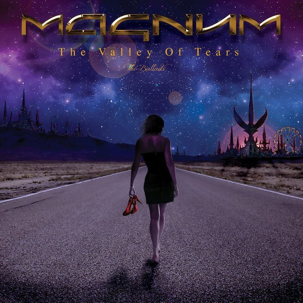 Magnum - The Valley Of Tears. The Ballads (2017)
